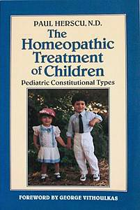 Paul Herscu's The Homeopathic Treatment of Children: Pediatric Constitutional Types