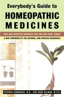 """Stephen Cummings and Dana Ullman """"Everybody's guide to homeopathic medicines"""""""