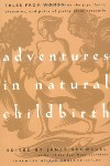Adventures in Natural Child Birth