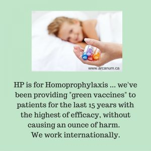 """HP (Homoprophylaxis) and How to Get Your """"Green Vaccines"""" - Arcanum Wholistic Clinic"""
